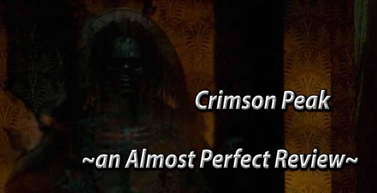 Crimson Peak Review SilverWolfPet Del Toro 2016